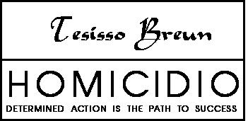 Tesisso Breun Homicidio